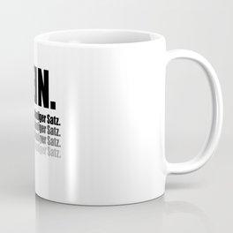 No Is A Complete Sentence Coffee Mug