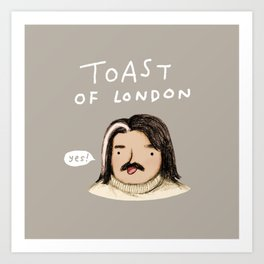 Toast of London Art Print