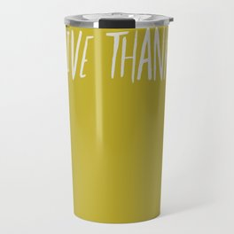 Give Thanks x Mustard Travel Mug