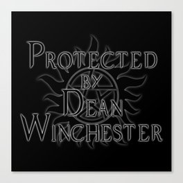 Protected by Dean Winchester Canvas Print