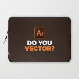 Do You Vector? Laptop Sleeve