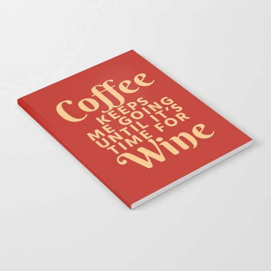 Coffee Keeps Me Going Until It's Time For Wine (Crimson) by creativeangel