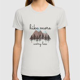 Hike More Worry Less Snowy Mountains T-shirt