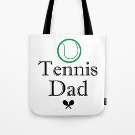 Tennis Dad Fathers Day Gift Love Tennis Tote Bag