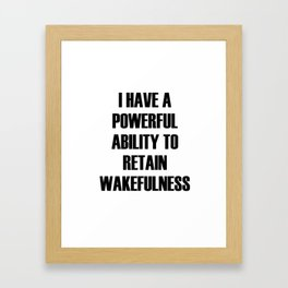 Wakefulness Framed Art Print