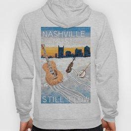 Nashville Music Still Flows Hoody