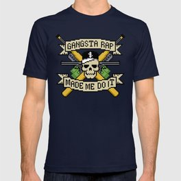 Gangsta Rap Made Me Do It T-shirt