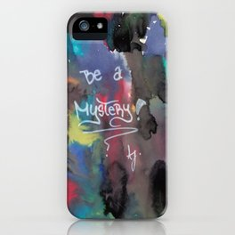 Be a mystery iPhone Case