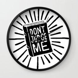 don't judge me 002 Wall Clock
