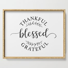 Thankful, blessed, and grateful! Serving Tray