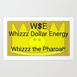Whizzz the Pharoah Art Print