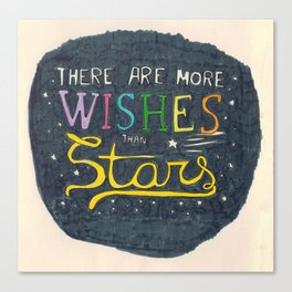 There are more wishes than stars Canvas Print