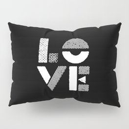 Love black and white contemporary minimalist typography design home wall decor bedroom Pillow Sham
