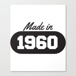 Made in 1960 Canvas Print