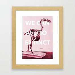 We can all go extinct Framed Art Print