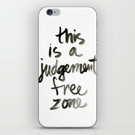 Judgement Free Zone iPhone Skin