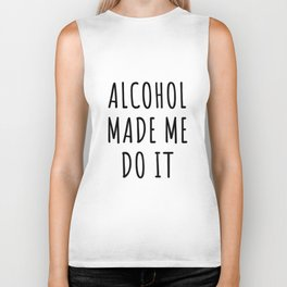 Alcohol Beer Party Gift Drink Funny Meme Wine Fun Alcoholic Happy Drink Wine Vodka Whiskey Gin Rum Biker Tank