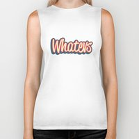 whatever Biker Tanks featuring Whatever. by Word Quirk
