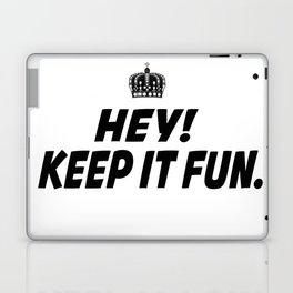 Kep It Fun Laptop & iPad Skin