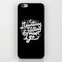 the mountains are calling iPhone & iPod Skins featuring MOUNTAINS ARE CALLING by SEGARACALA