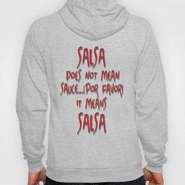Salsa means... Hoody