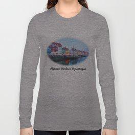 The Quay at Nyhavn, Copenhagen, Denmark Long Sleeve T-shirt