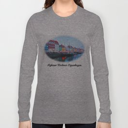 The Quay at Nyhavn, Copenhagen, Denmark Long Sleeve T-shirt