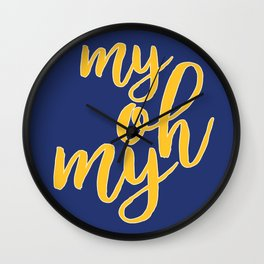 My Oh My Wall Clock