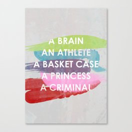 Sincerely yours, The Breakfast Club. Canvas Print