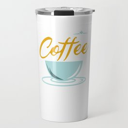 Coffee Into Code Funny Caffeine Beverages Coffee Brewer Beans Gift Travel Mug