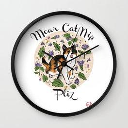 Moar Catnip Plz Wall Clock