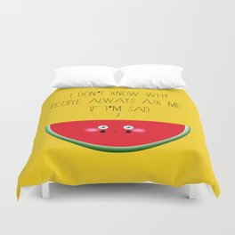 I don't know why Duvet Cover
