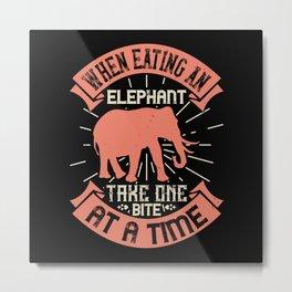 Elephant Quote - 45 Metal Print