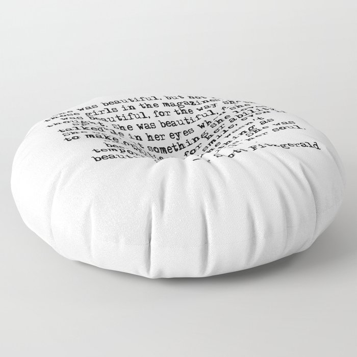 She was beautiful - Fitzgerald quote Floor Pillow