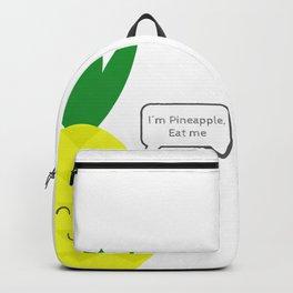 I'm Pineapple Eat me Backpack