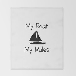 My Boat My Rules Lake and Ocean Travel Throw Blanket