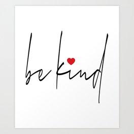 Be Kind heart Art Print