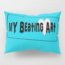 My Beating Art Pillow Sham