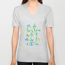 Maybe she's born with it, maybe it's caffeine | Yellow, Blue, Green Unisex V-Neck