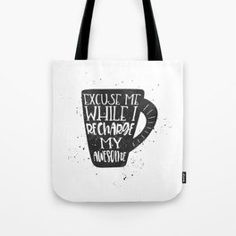 recharge awesome Tote Bag