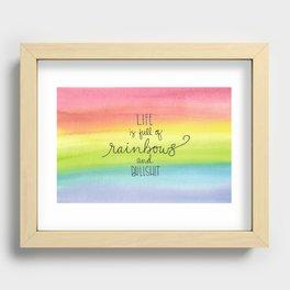 Rainbows and Bullsh*t Recessed Framed Print