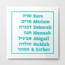Jewish Female Prophets of the Hebrew Bible Metal Print