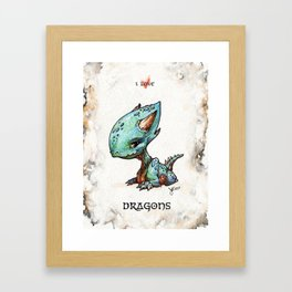 """I love dragons"" Framed Art Print"