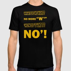 WHAT DO WE WANT? Mens Fitted Tee Black SMALL