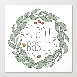 Plant Based Canvas Print
