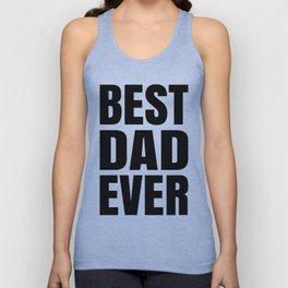 BEST DAD EVER (Black Art) Unisex Tank Top