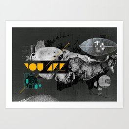 You are my lovely tumor Art Print