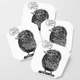 Not Today!  Cute Fat Bird Illustrations Coaster