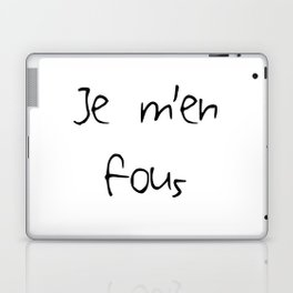 Je m'en fous Laptop & iPad Skin