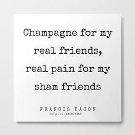 20     Francis Bacon Quotes   200205 Metal Print